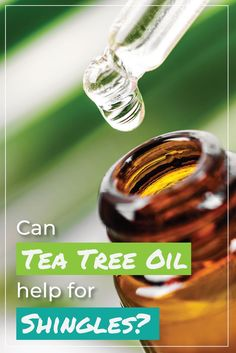 Tea tree oil has anti-inflammatory and anesthetic properties that help to reduce nerve pain. But can it help with the treatment of Shingles? Read on. Essential Oils For Shingles, Essential Oils For Sleep, Tea Tree Essential Oil, Essential Oil Uses, Shingles Remedies, Spot Treatment, Oils For Dandruff, Easential Oils, Health