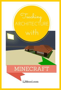 Teaching Architecture Using Minecraft