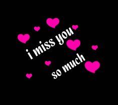 I Love You Hubby, Miss U My Love, I Miss You More, Always Love You, I Love You Images, Love You Gif, I Miss You Quotes, Missing You Quotes, My Love Photo
