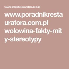 www.poradnikrestauratora.com.pl wolowina-fakty-mity-stereotypy