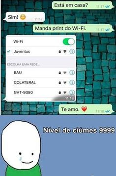 O CIÚMES COMEÇA A BATER FORTE SABE.. KKKK Little Memes, Try Not To Laugh, Thug Life, Love Messages, Good Thoughts, Funny Moments, Funny Cute, Funny Photos, Haha