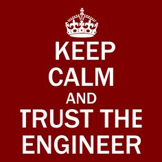 Keep Calm and Trust the Engineer T-Shirts, Hoodie Jackets, Tank Tops, and V-Necks  Available Now     #Hoodie #Engineer #TShirt #Engineering #EngineeringLife #Tank #EngineeringOutfitters #Engineers #VNeck #Jacket