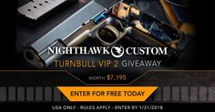 Enter To Win The Nighthawk Custom Turnbull VIP 2 Pistol Giveaway from @GunWinner!  https://wn.nr/6JFNVt