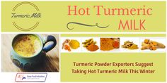 Turmeric Powder Exporters Suggest Taking Hot Turmeric Milk This Winter