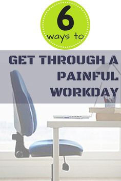 Dealing With Pain During Work