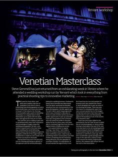 """I am a great beleiver in continuing my education and training for wedding photography. My aim is to constantly adapt and learn from new approaches and ideas for world class wedding photography. I was not dissappointed in this quest when I attended one of Yervant's workshops in Venice in 2010 - he is a true master of wedding photography and a great """"photographer's photographer"""" This is an article I had published in the british photographic press for """"Photo Pro"""" magazine about the workshop."""