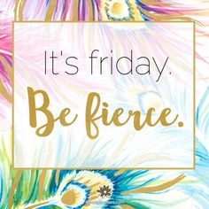 Happy Fabulous Friday Friends! #Friday #FriYaY #inspire #HappiestMama #mindset #motivated #quote #bossbabes #goodvibes #LOA #shift