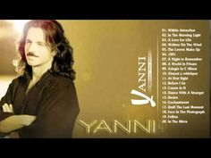 The Best of Yanni Yanni Greatest Hits Full Album - YouTube