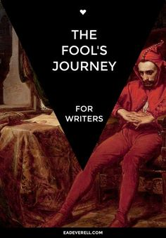 The Fool's Journey - symbols & mythical motifs to use in your story. #amwriting