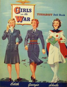 Girls In The War Turnabout Doll Book -  vintage uncut 1943 paper doll set (12  pages of fabulous 1940's wartime clothing fashions)  - http://www.ebay.com/itm/VINTAGE-UNCUT-1943-GIRLS-IN-THE-WAR-PAPER-DOLLS-FREE-SHIPPING-1-REPRO-RARE-SET-/181237745054?pt=LH_DefaultDomain_0&hash=item2a329c859e