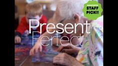 Present Perfect: A documentary film (POST PRODUCTION) by Evan Briggs — Kickstarter