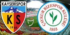 Çaykur Rizespor'un Kayserispor ile 30. randevusu | Okur53