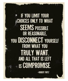 quote by Robert Fritz, poster by Fresh Words Market Famous Love Quotes, Great Quotes, Quotes To Live By, Favorite Quotes, Inspirational Quotes, Popular Quotes, Motivational Quotes, Fantastic Quotes, Awesome Quotes