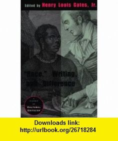 Race, Writing, and Difference (A Critical Inquiry Book) (9780226284354) Henry Louis Gates Jr., Kwame Anthony Appiah , ISBN-10: 0226284352  , ISBN-13: 978-0226284354 ,  , tutorials , pdf , ebook , torrent , downloads , rapidshare , filesonic , hotfile , megaupload , fileserve