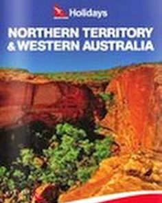 Northern Territory and Western Australia brochure now released by Qantas Holidays