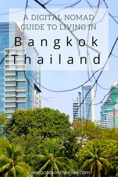 A Digital Nomad Guide to Living in Bangkok, Thailand