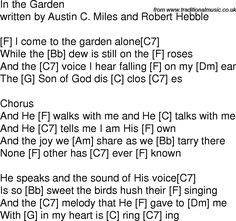 Old time song lyrics with guitar chords for In The Garden F Ukulele Worship Songs, Ukulele Chords Songs, Easy Guitar Songs, Lyrics And Chords, Gospel Music, Song Lyrics, Christian Music Lyrics, Christian Songs, Traditional Folk Songs