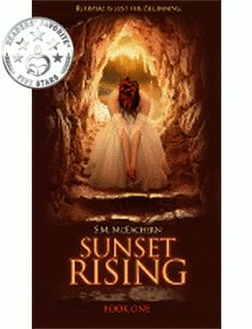 """Sunset Rising (Book One)  """"If I could give more than 5 stars I would! One of THE BEST dystopian books I've ever read!!"""" – Midwest Book Review"""