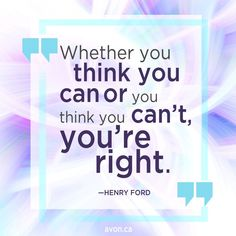 Henry Ford, Avon, Live For Yourself, Quote Of The Day, Thinking Of You, Dreaming Of You, Motivational Quotes, Canada, Boutique