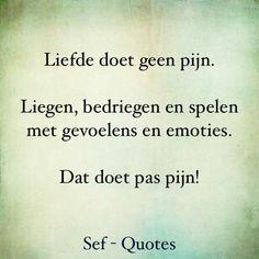 als iedereen daar op gaat letten! Smart Quotes, True Quotes, Funny Quotes, Sef Quotes, Down Quotes, Mom Poems, Dutch Words, Hand Lettering Quotes, Dutch Quotes