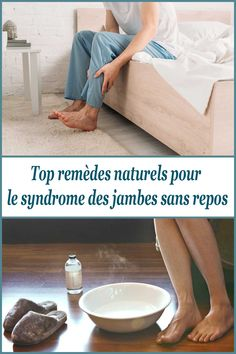 Top remèdes naturels pour le syndrome des jambes sans repos chez les adultes