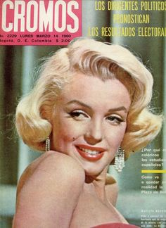Marilyn Monroe on the cover of Cromos magazine, March 14, 1960, Spain. Cover photo of Marilyn in publicity for How to Marry a Millionaire, 1953.