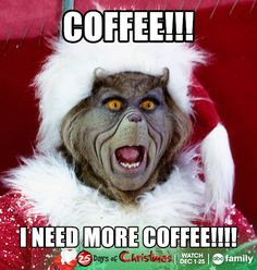 Im a grinch without coffee funny coffee funny quotes humor christmas christmas quotes grinch christmas quote christmas humor Coffee Meme, Coffee Talk, I Love Coffee, My Coffee, Funny Coffee, Coffee Break, Coffee Sayings, Coffee Cups, Monday Coffee