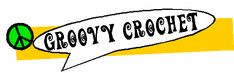 GROOVY CROCHET! by Vintage Creations ~ lots of free vintage patterns