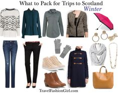 What to Pack for Trips to Scotland in WINTER.  Not for this trip but I will need this next year :)
