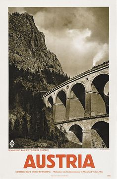Austria - Semmering Railway by Artist Unknown Harry Potter Poster, Vintage Travel Posters, Art Drawings, Drawing Art, All Over The World, Travel Tips, Tourism, Austria Travel, Artist