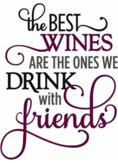 Silhouette Design Store – View Design best wines drink with friends – ph… Silhouette Design Store – View Design best wines drink with friends – phrase Silhouette Design, Silhouette Cameo, Wein Parties, Wine Glass Sayings, Sayings For Wine Glasses, Wine Glass Decals, Wine Tasting Party, Wine Signs, Wine Craft