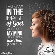"""Dear Lord, how grateful I am that You have given me the mind of Christ. That is the only way I can understand Your Word and Your revelation to my life. By the power of Your Spirit living in me, guide me and teach me in all that I need to know so that I can grow in the things of Your kingdom. Help me to have the mind of Christ in every decision I make and all that I do. """"Who has known the mind of the Lord that he may instruct Him?"""" But we have the mind of Christ. 1 Corinthians 2:16"""
