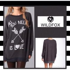 """Wildfox Sweater  Host Pick Wildfox """"All you need is love"""" Oversized charcoal gray sweater. Can also be styled as a dress/tunic. Polyester rayon and spandex material blends. Warm and soft ⛄PRICE FIRM Wildfox Sweaters"""