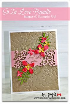 So In Love and Botanical Builder card by Sandi @ stampinwithsandi.com  Click the image to visit my blog for the card recipe and product list