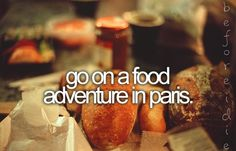 Bucket List. Food Adventure in Paris