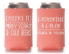 Custom Wedding Koozie - Cheers to Many Years and Cold Beers
