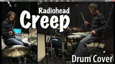 Radiohead - Creep Drum Cover