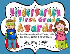 Kindergarten & First Grade End of Year Awards - FREEBIE