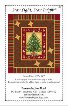 Star Light Star Bright JBP281 Star Light Star Bright Panel Quilt  From Jean Boyd Patterns By Jean Boyd  This is a panel use pattern.  Fabrics from Old Time Christmas Collection by Northcott.  47-1/2in x 53-1/2in.