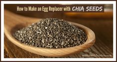 How to Make an Egg Replacer with Chia Seeds | Real Food RN