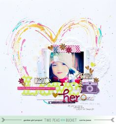 http://www.twopeasinabucket.com/gallery/projects/videos/1883540-213-in-2013-love-her/    Love the heart