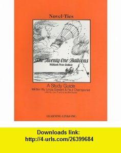 The Twenty One Balloons (Novel-Ties) (9780767522380) Linda Stewart, Paul Champanier, Joyce Friedland , ISBN-10: 0767522389  , ISBN-13: 978-0767522380 ,  , tutorials , pdf , ebook , torrent , downloads , rapidshare , filesonic , hotfile , megaupload , fileserve