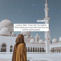 Prophet Quotes, Allah Quotes, Hijab Quotes, Muslim Quotes, Promise Quotes, Islamic Love Quotes, Just Love Me, Quran Verses, Muslim Girls