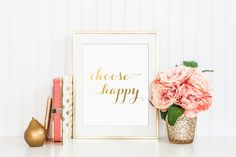 Choose Happy Gold Foil Print - gold foil print - choose happy print - gold foil nursery decor - gold foil office decor - gold home decor by craftmeigold on Etsy https://www.etsy.com/listing/234658878/choose-happy-gold-foil-print-gold-foil