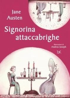 """Signorina attaccabrighe"" di Jane Austen Best Books To Read, Books To Buy, I Love Books, Good Books, My Books, Series Quotes, Forever Book, Jane Austen Books, Book Cafe"