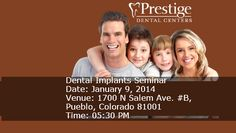 Free Dental Implants Seminar organized by Prestige Dental Center of Colorado Springs.