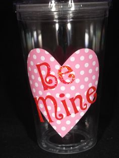 Personalized Valentine Tumbler - 16 ounce acrylic cup. $9.00, via Etsy.