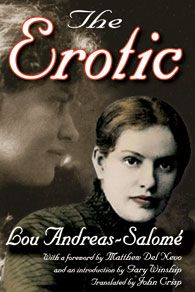 This is the first English translation of Lou Andreas-Salome's Die Erotik. As one of the first female psychoanalysts, Salome penned this book in 1910 before meeting Sigmund Freud.
