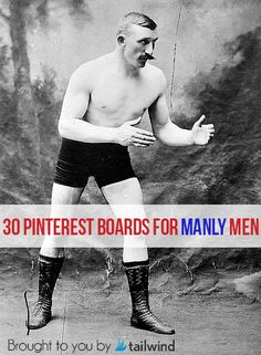 How to Pin Like a Manly Man – 30 Pinterest Boards for Men