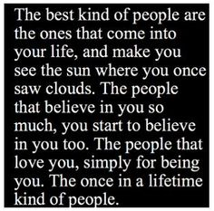 & I happen to be one of the blessed ones to have those people in my life..